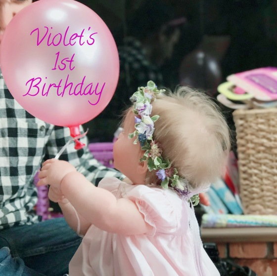 Violet's 1st Birthday